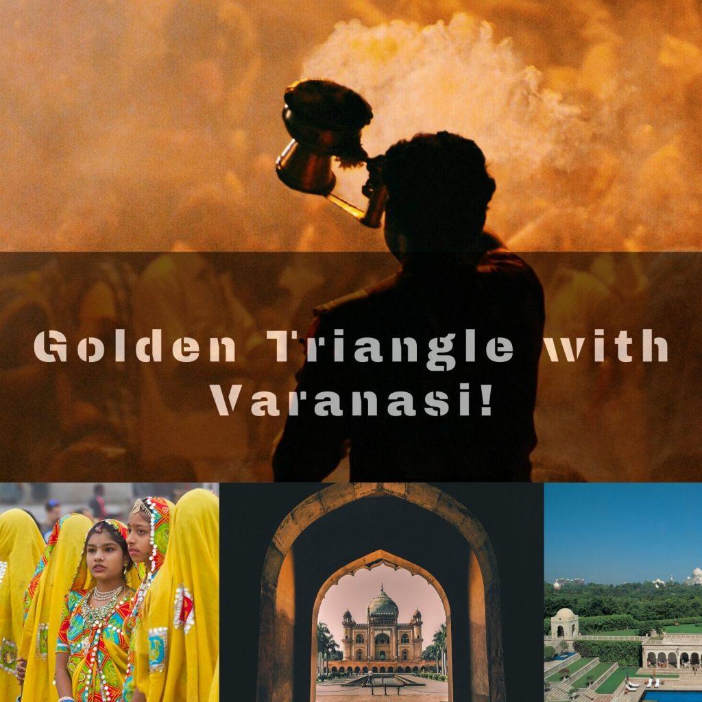 Golden tringle with Varanasi